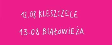 Zapowiedź MFT Wertep 2017 – Kleszczele i Białowieża